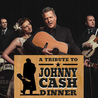A TRIBUTE TO JOHNNY CASH DINNER SHOW