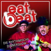 eat to the beat - Die rhythmische Dinnershow